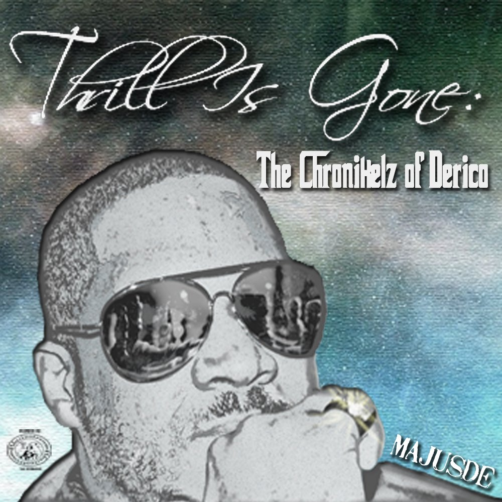 Thrill is gone mixtape cover