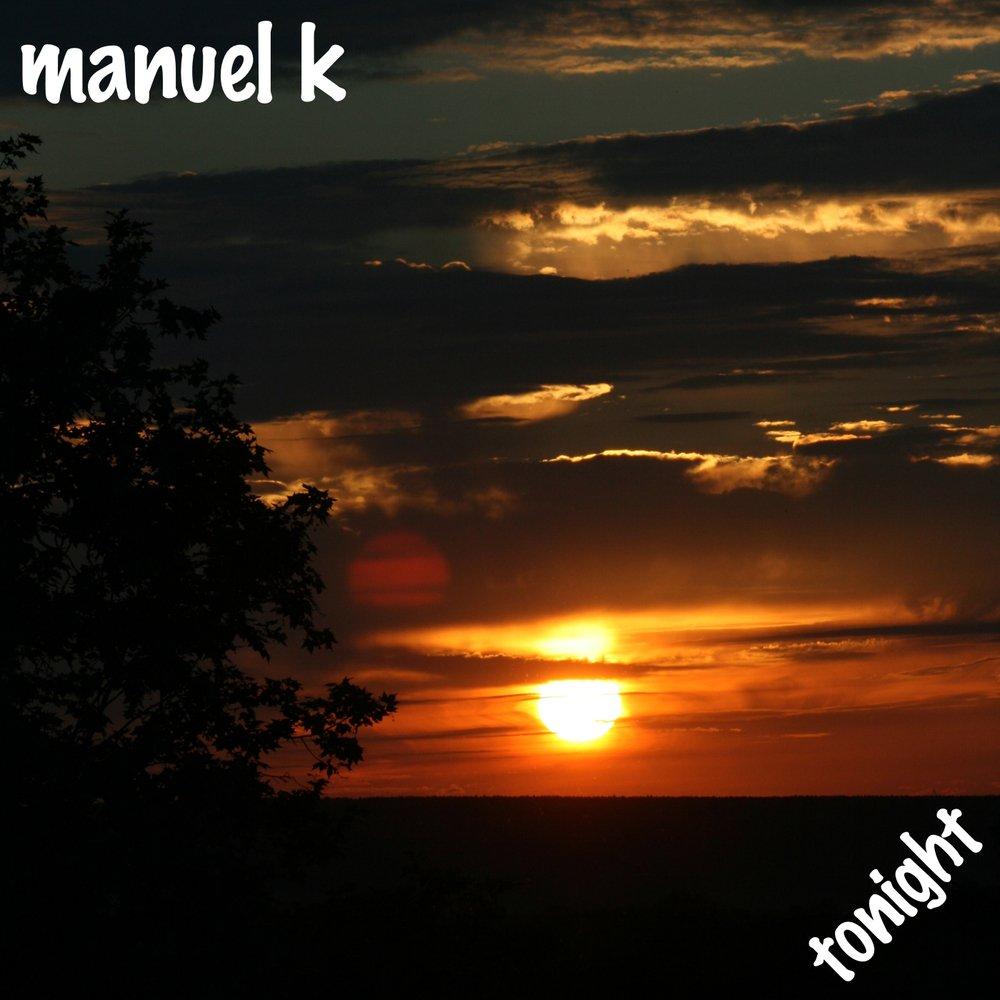 Manuel k tonight final 1400x1400