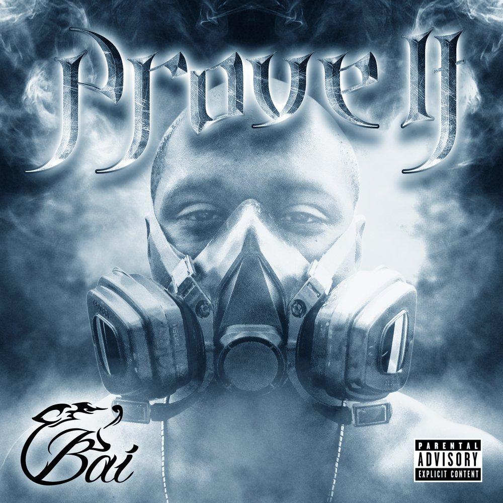 Bai prove it cover 1