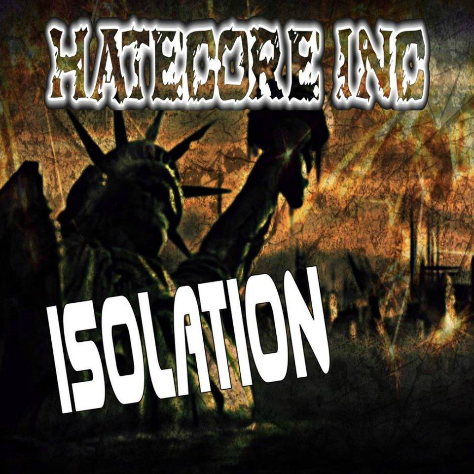 Hatecore inc isolation