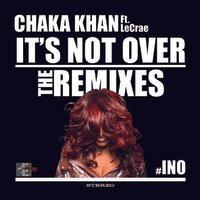 It's Not Over - Remixes