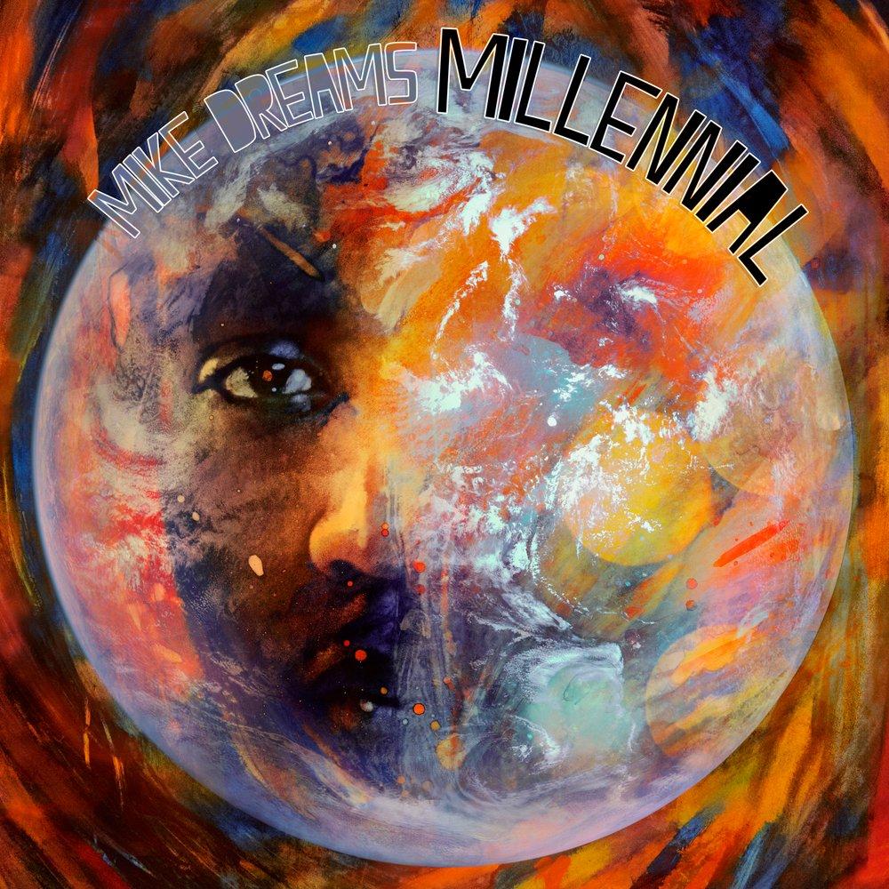 Mike dreams   millennial  album cover   large