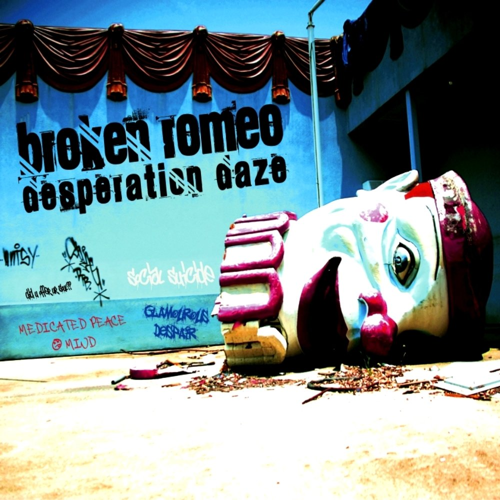 Broken romeo desperation daze cover art