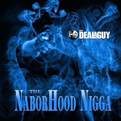The NaborHood Ni$$@