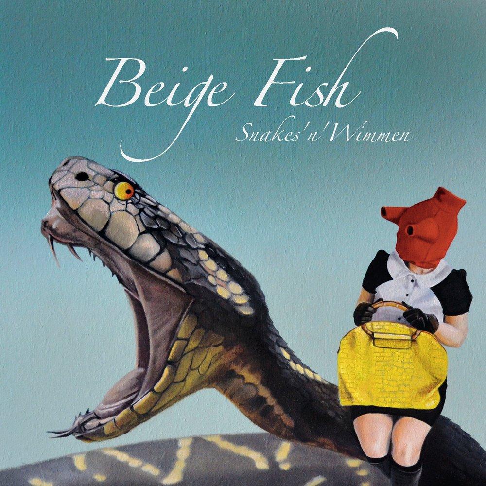 1448977138 beige fish snakes n wimmen cover 300dpi