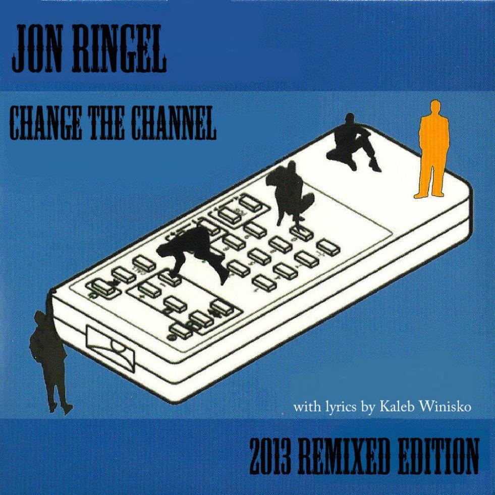 Change the channel jon version big