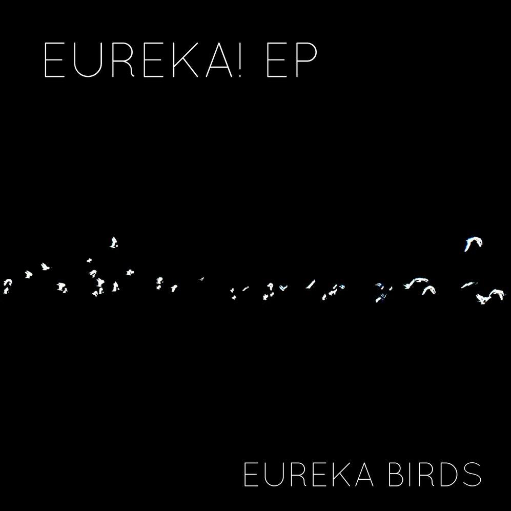 Eureka birds   eureka  ep   cover
