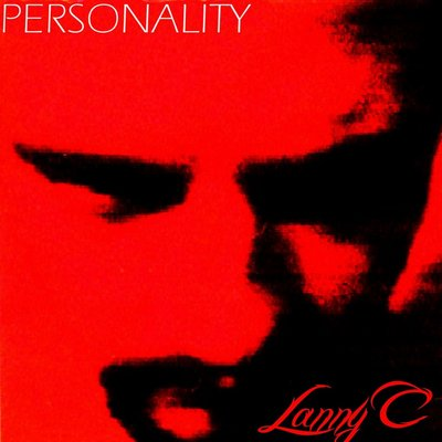 PERSONALITY Debut album by Lanny C