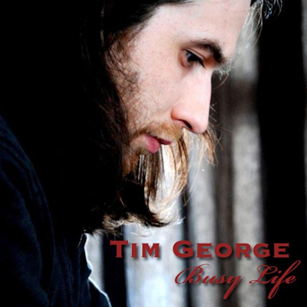 Tim george   busy lifebig