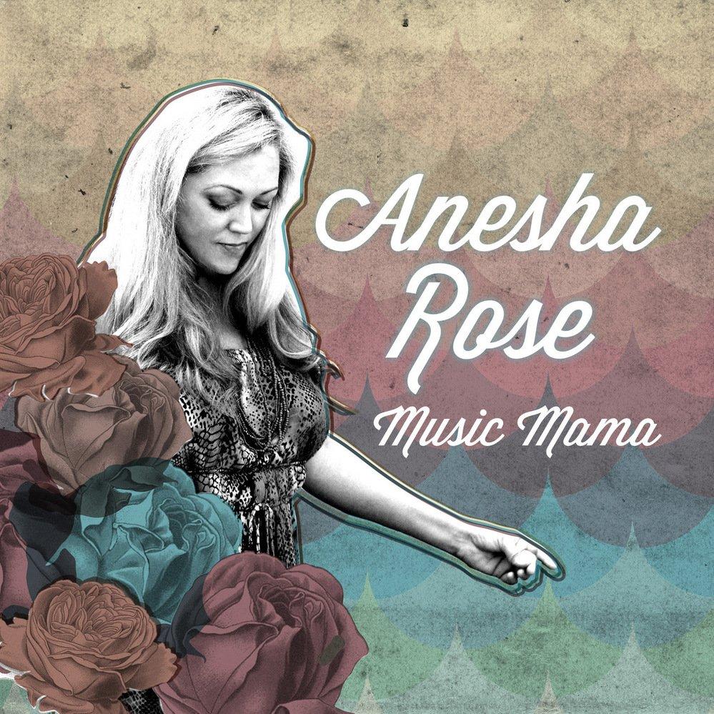 Anesha rose music mama album cover 1000x1000