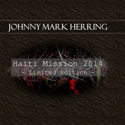 Haiti Mission 2014 - Limited Edition