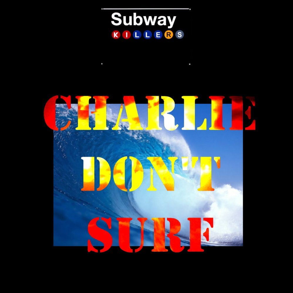 Charlie don t surf cover