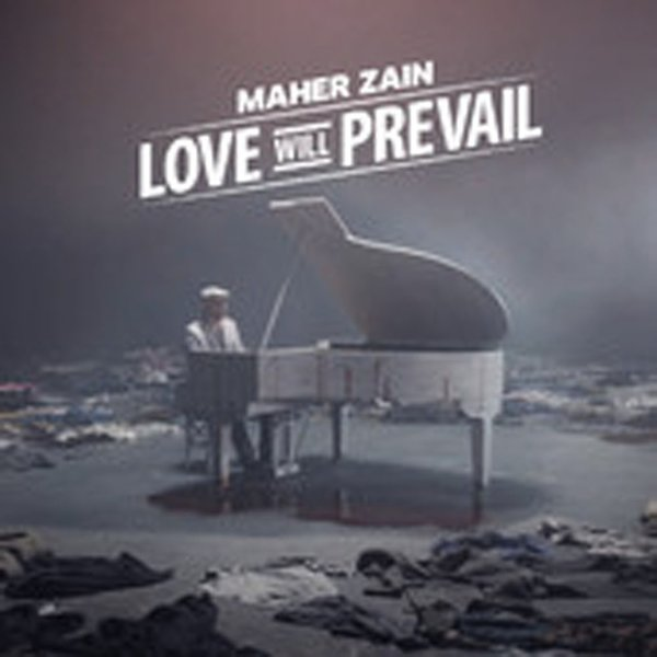 30 Love Will Prevail الحب يسود Arabic Version By Maher Zain Reverbnation