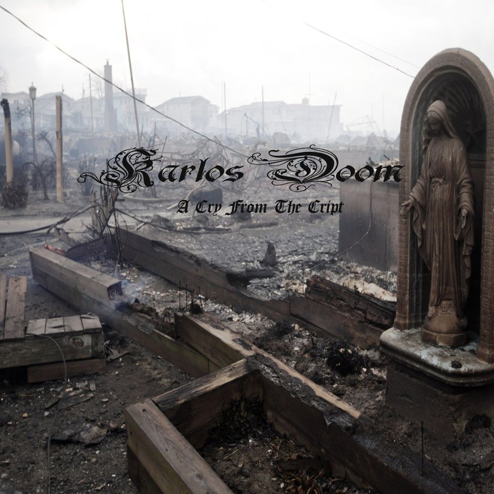 A Cry From The Cript by Karlos Doom   ReverbNation