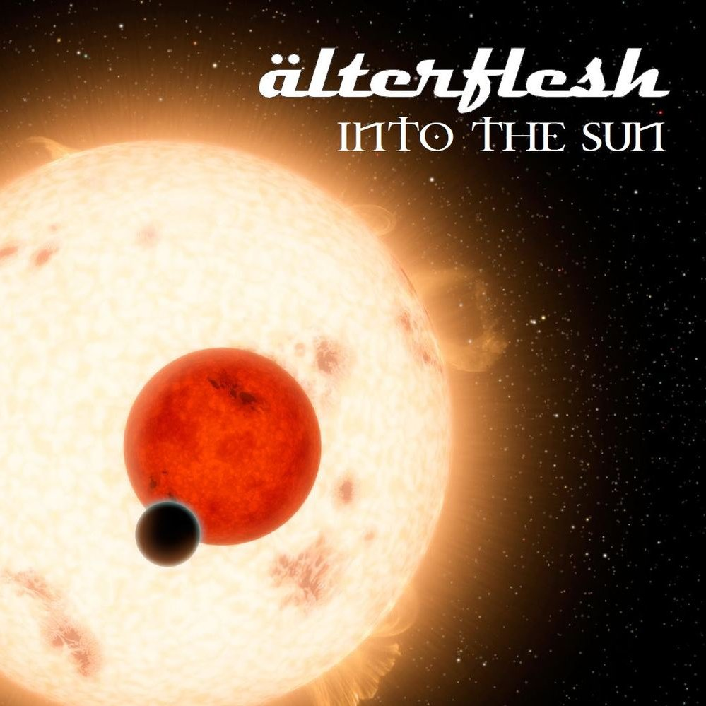 Alterflesh   into the sun   cover 20140613