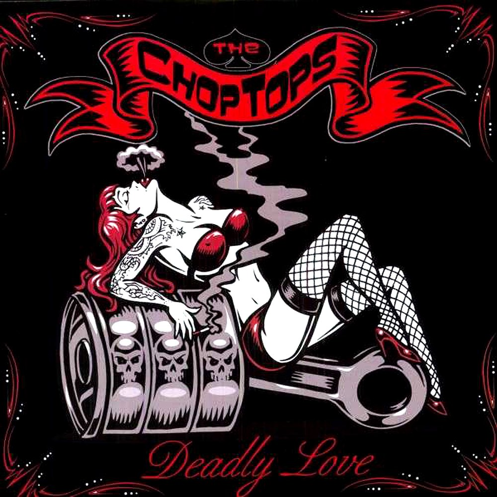 Chop tops deadly love