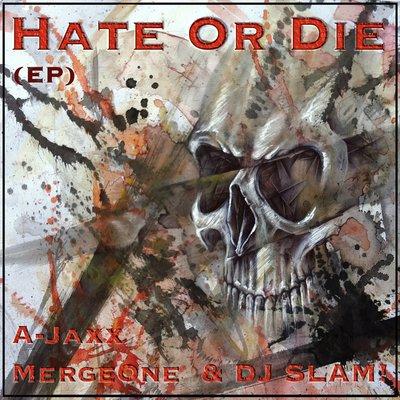 Hate or Die (EP)
