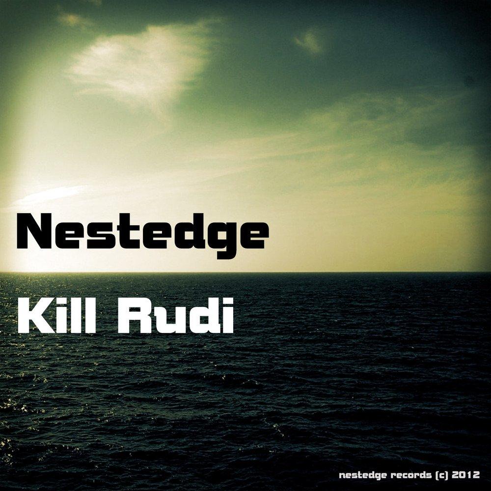 Kill rudi big