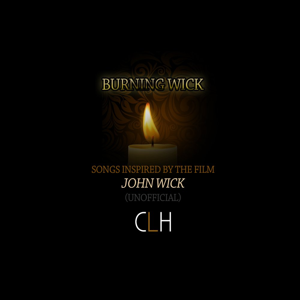 Songs Inspired by the Film John Wick (UNOFFICIAL) by Carey
