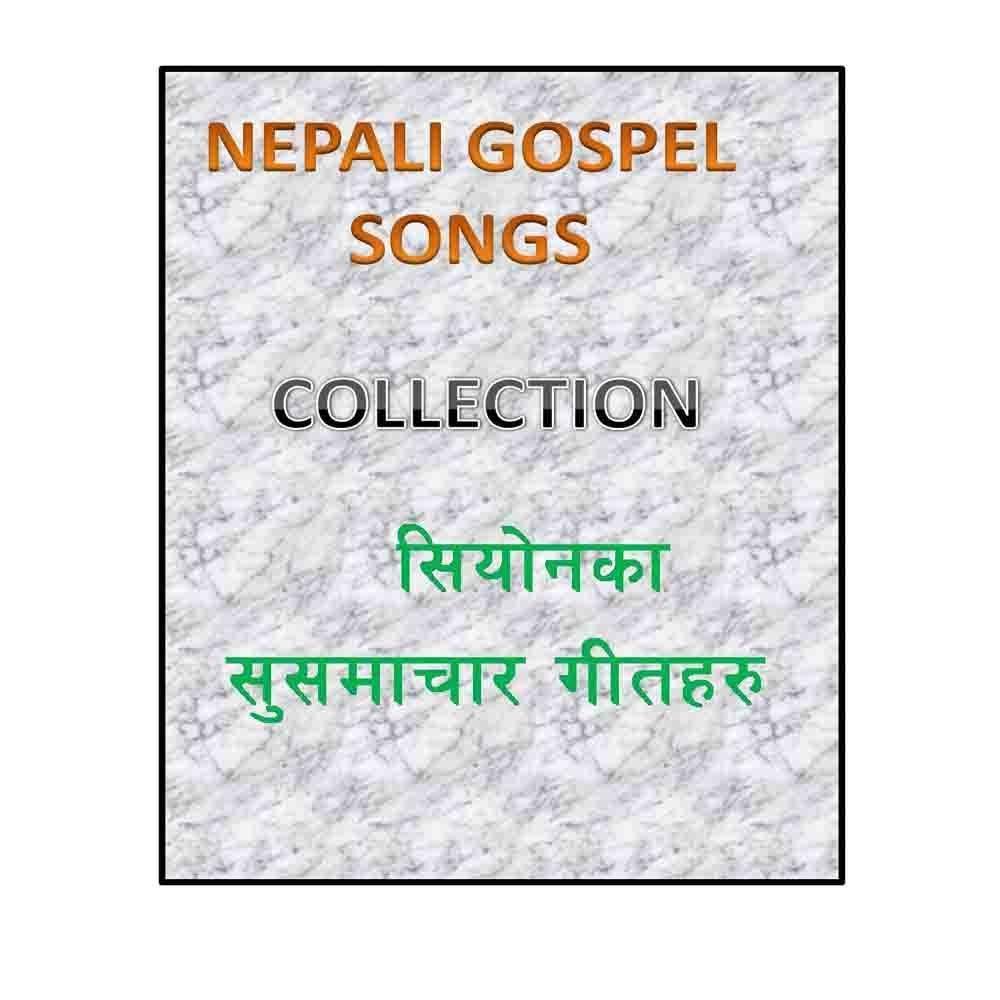 Nepali Gospel Susamchaar Songs by Nepali Christian Songs