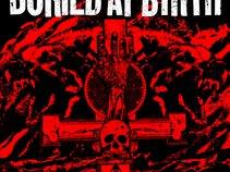 Buried at Birth