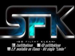 SFK (so filthy klean)
