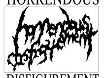 Horrendous Disfigurement