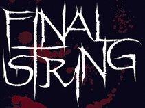 Final String