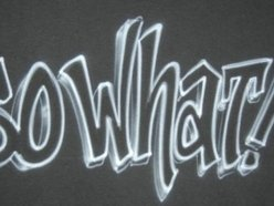 Image for So What!