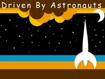 Driven By Astronauts