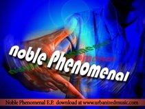 Noble Phenomenal