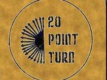 20 Point Turn