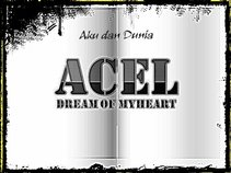 Acel Dream Of My Heart