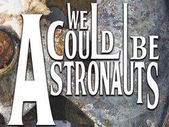 Image for We Could Be Astronauts