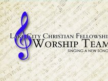 Lake City Christian Fellowship Worship Team
