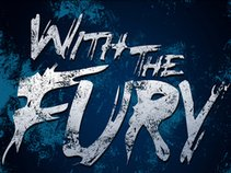 With The Fury