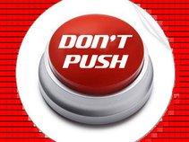 Don't Push