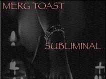 Merg Toast