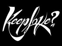 Keeplove?
