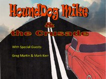 HoundDog Mike & the Crusade