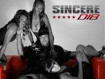 Sincere D.I.B. (Doing It Big Entertainment)