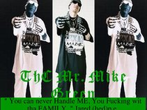 The Real-ThC Mr.Mike Green