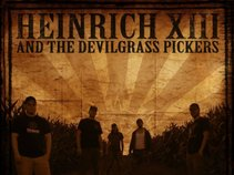 Heinrich XIII and the Devilgrass Pickers