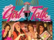 Girl Talk: The Musical