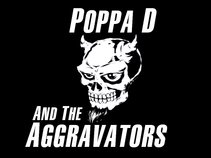 "Poppa""D"" and The Aggravators'"