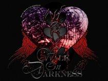 Walk On Darkness