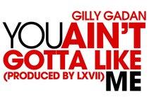 GILLY GADAN ,G.O.R.I.L.L.A GODS ENTERTAINMENT