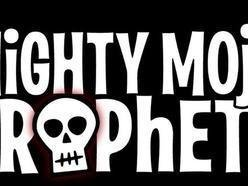 Image for The Mighty Mojo Prophets