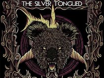 The Silver Tongued