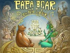Papa Bear and the Easy Love